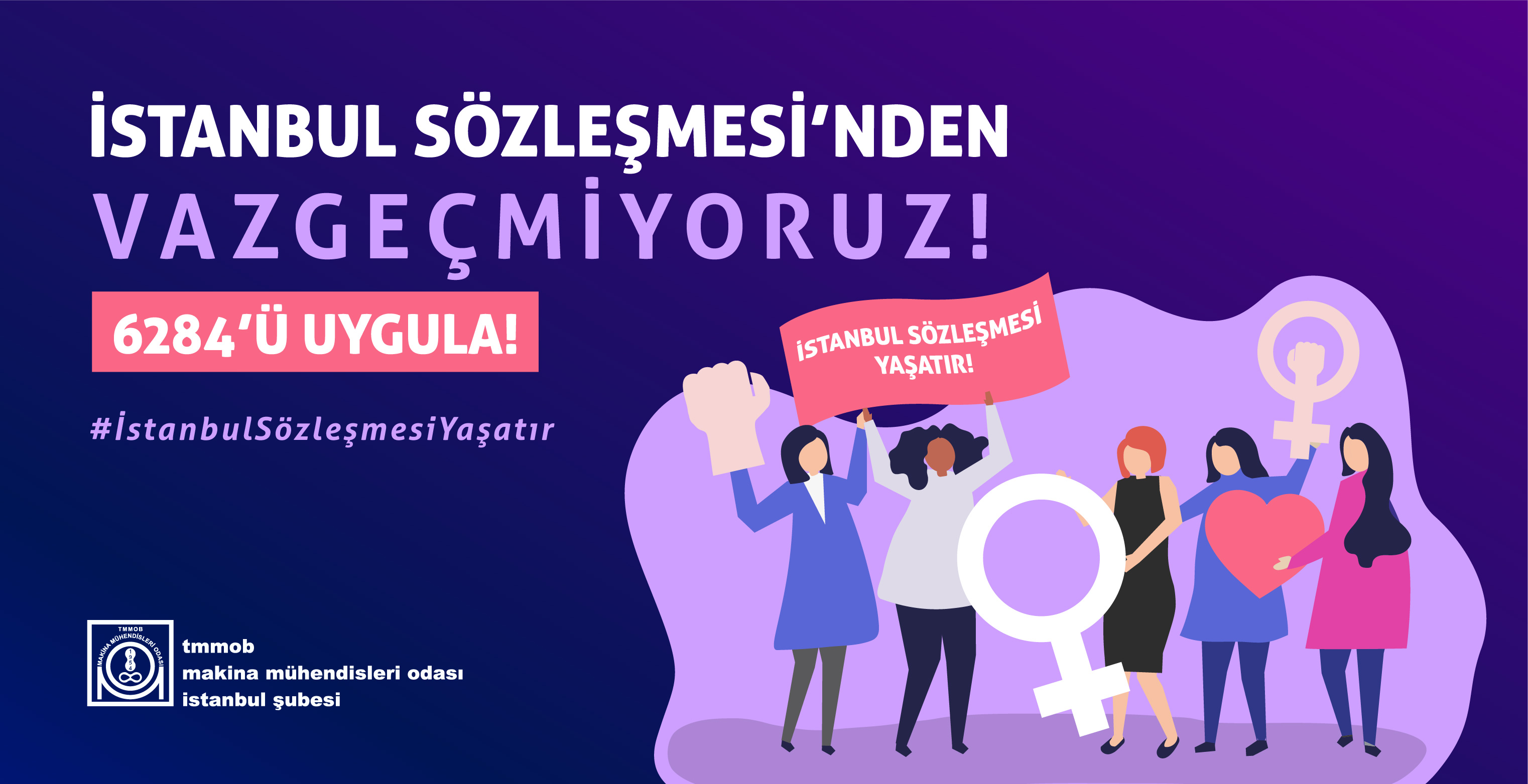 İstanbul Sözleşmesi'nden Vazgeçmiyoruz! | TMMOB Makina Mühendisleri Odası